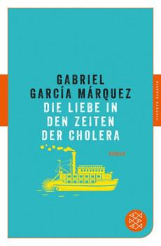 Die Liebe in den Zeiten der Cholera. Roman - Gabriel García Márquez  [Taschenbuch]