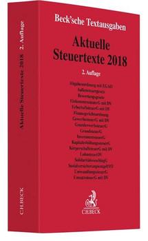 Aktuelle Steuertexte 2018. Textausgabe - Rechtsstand: voraussichtlich 1. September 2018 [Taschenbuch]
