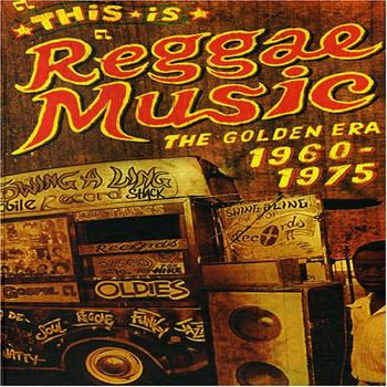Various - This Is Reggae Music: The Golden Era 1960-1975