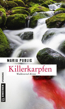Killerkarpfen. Waldviertel-Krimi - Maria Publig  [Taschenbuch]