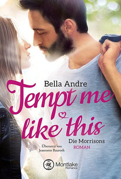 Tempt Me Like This - Bella Andre  [Taschenbuch]