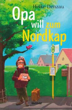 Opa will zum Nordkap - Heike Denzau [Taschenbuch, Weltbild]