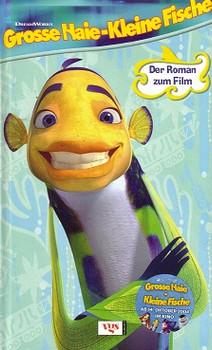 Grosse Haie, kleine Fische: Der Roman zum Film - Louise Gikow