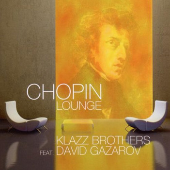 Klazz Brothers - Chopin Lounge