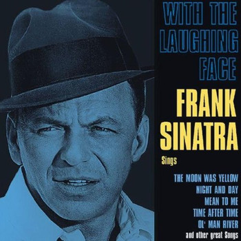 Frank Sinatra - With the Laughing Face