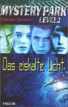 Das eiskalte Licht - Andreas Schreiner
