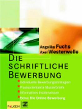 Die schriftliche Bewerbung - Angelika Fuchs