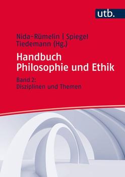 Handbuch Philosophie und Ethik. Band 2: Disziplinen und Themen [Gebundene Ausgabe]