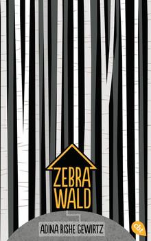 Zebrawald - Adina Rishe Gewirtz  [Gebundene Ausgabe]