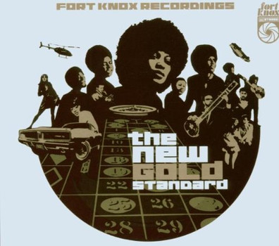 Various - Fort Knox Pres.the New Gold Standard