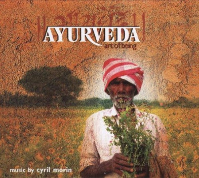 Cyril Morin - Ayurveda-Art of Being