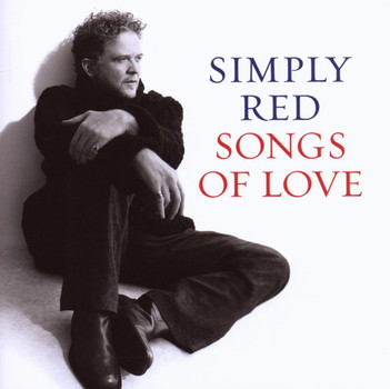 Simply Red - Songs Of Love (inkl. 2 New Tracks)