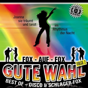 Various - Gute Wahl-Best of Disco-& Schlager-Fox Folge 2