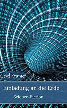 Einladung an die Erde: Science-Fiction - Kramer, Gerd
