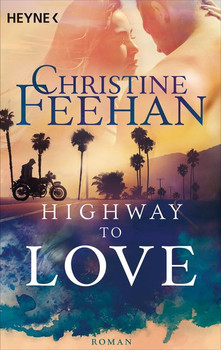 Highway to Love. Roman - - Christine Feehan  [Taschenbuch]