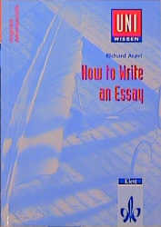 How to Write an Essay -Anglistik /Amerikanistik (Uni Wissen) - Richard Aczel