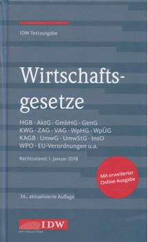 Wirtschaftsgesetze: IDW Textausgabe [Gebundene Ausgabe, 34. Auflage 2018]