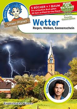 Benny Blu - Wetter. Regen, Wolken, Sonnenschein - Katharina Höpfl  [Taschenbuch]