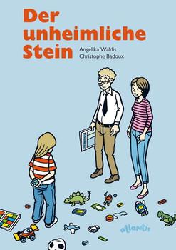 Der unheimliche Stein - Angelika Waldis  [Gebundene Ausgabe]