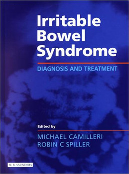 Irritable Bowel Syndrome: Diagnosis and Treatment - Camilleri, Michael