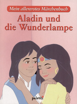 Mein allererstes Märchenbuch: Aladin und die Wunderlampe [Gebundene Ausgabe]