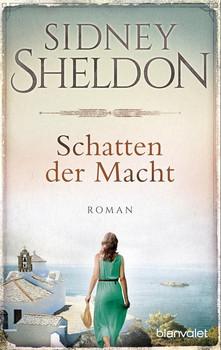 Schatten der Macht. Roman - Sidney Sheldon  [Taschenbuch]