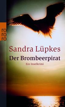 Der Brombeerpirat: Ein Inselkrimi (rororo) - Sandra Lüpkes