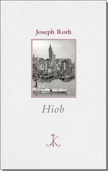 Hiob - Joseph Roth  [Gebundene Ausgabe]