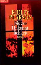 Bis zur Unkenntlichkeit - Ridley Pearson
