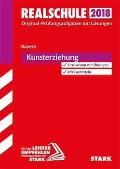 Original-Prüfungen Realschule - Kunst - Bayern [Taschenbuch]