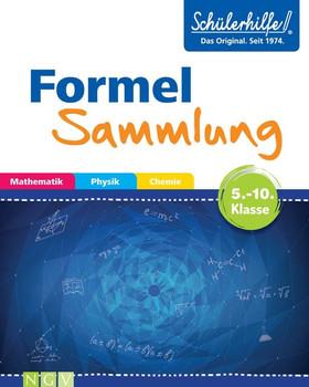 Formelsammlung Mathematik, Physik, Chemie. Gute Noten mit der Schülerhilfe [Taschenbuch]