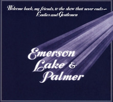Emerson,Lake & Palmer - Welcome Back My Friends To The Show That Never End [2 CDs]