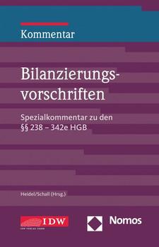 Bilanzierungsvorschriften. Spezialkommentar zu den §§ 238 – 342e HGB [Gebundene Ausgabe]