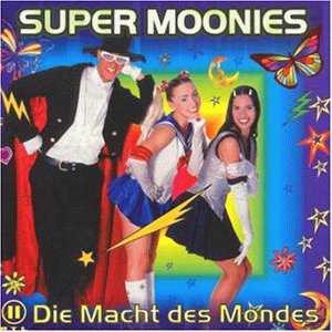 Super Moonies - Die Macht des Mondes