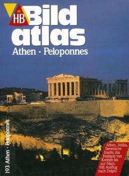 HB Bildatlas 193: Athen, Peloponnes [Broschiert, 1. Auflage 1999]