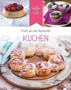 Koch-Bar & Ess-Bar - Frisch aus der Backstube! Kuchen - Parragon