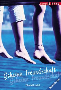 Geheime Freundschaft. - Elizabeth Laird