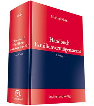 Handbuch des Familienvermögensrecht: Vorsorgende Gestaltung und Auseinandersetzung [Gebundene Ausgabe]