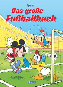 Das große Fußballbuch. Disney - Bettina Grabis