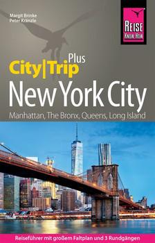 Reise Know-How Reiseführer New York City (CityTrip PLUS). mit Stadtplan, 3 Rundgängen und kostenloser Web-App, inkl. Staten und Long Island. - Margit Brinke  [Taschenbuch]