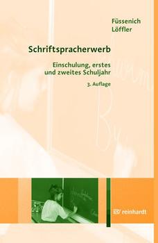 Schriftspracherwerb. Einschulung, erstes und zweites Schuljahr - Iris Füssenich [Taschenbuch]