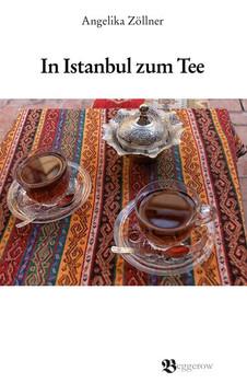 In Istanbul zum Tee - Angelika Zöllner  [Taschenbuch]