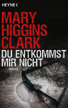 Du entkommst mir nicht - Mary Higgins Clark