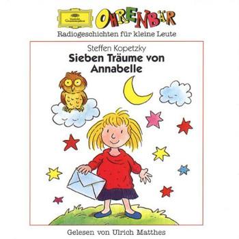 Steffen Kopetzky - Ohrenbaer - Sieben Traeume von Annabelle