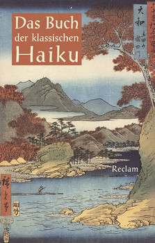Das Buch der klassischen Haikund Japanische Dreizeiler [Gebundene Ausgabe]