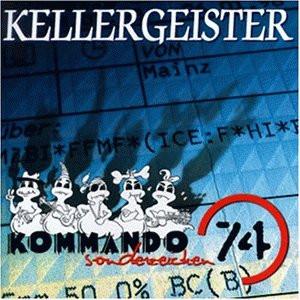 Kellergeister - Kommando Sonderzeichen 74