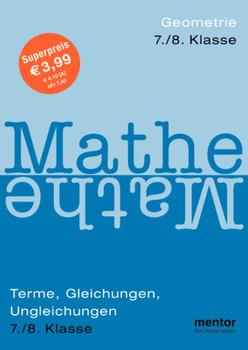 mentor training: Mathematik 7./8. Klasse - Terme, Gleichungen, Ungleichungen, Geometrie - Wolfgang Stainer [Broschiert]