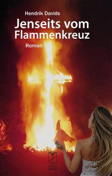 Jenseits vom Flammenkreuz. Roman - Hendrik Davids  [Taschenbuch]