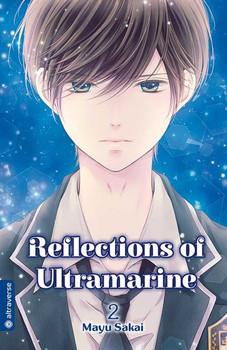 Reflections of Ultramarine 02 - Mayu Sakai  [Taschenbuch]