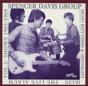 Spencer Davis Group - Mojo Rhythms+Midnight..Vol.2